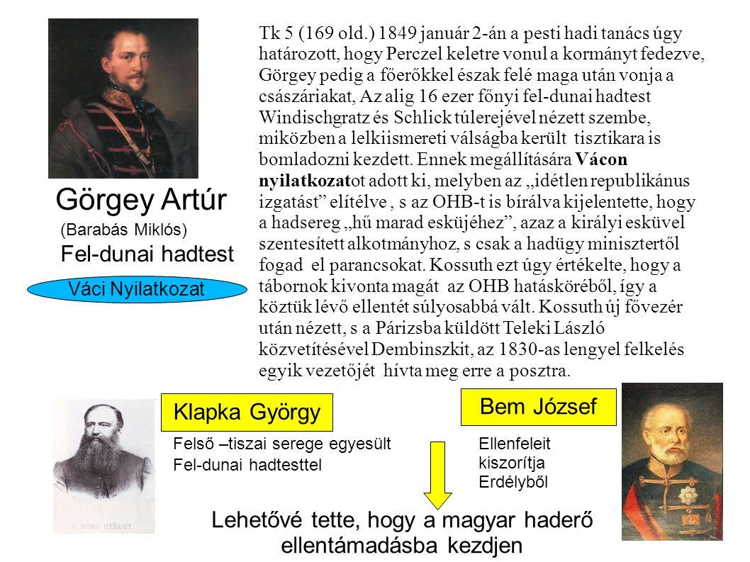 Lehetővé tette, hogy a magyar haderő ellentámadásba kezdjen