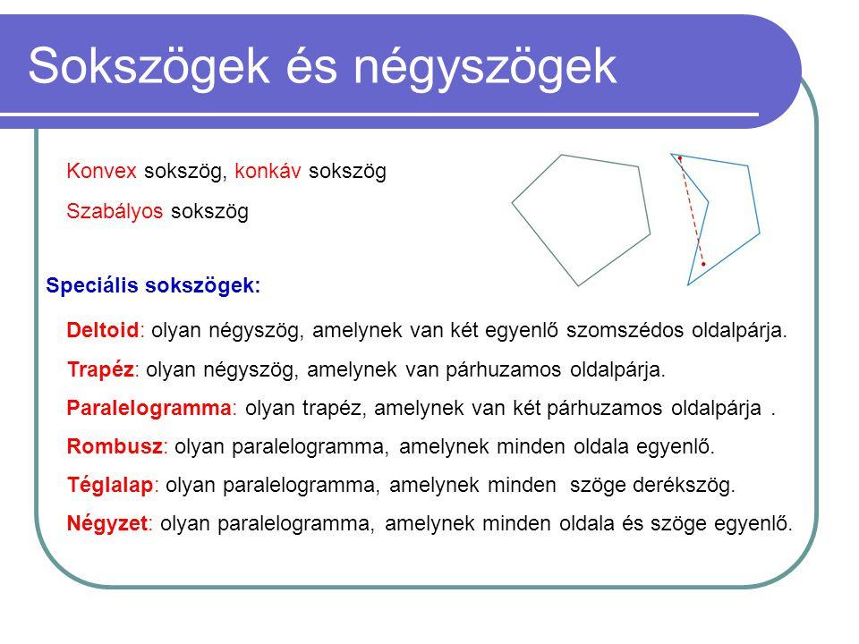 Sokszögek és négyszögek