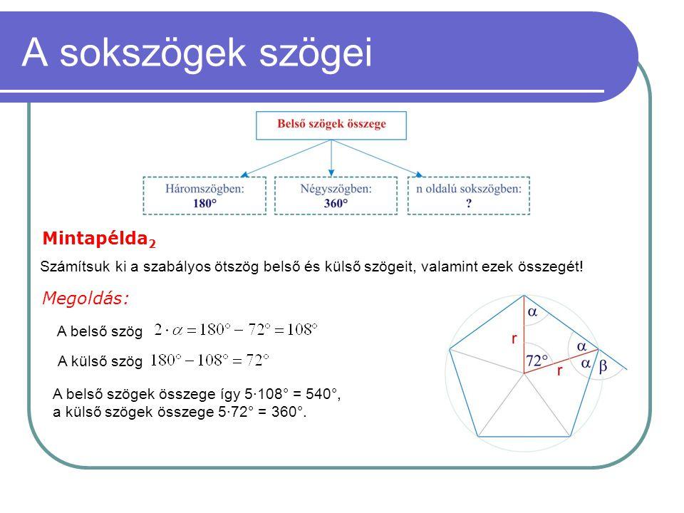 A sokszögek szögei Mintapélda2 Megoldás: