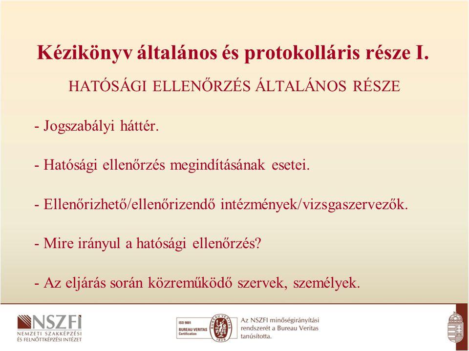 Kézikönyv általános és protokolláris része I.