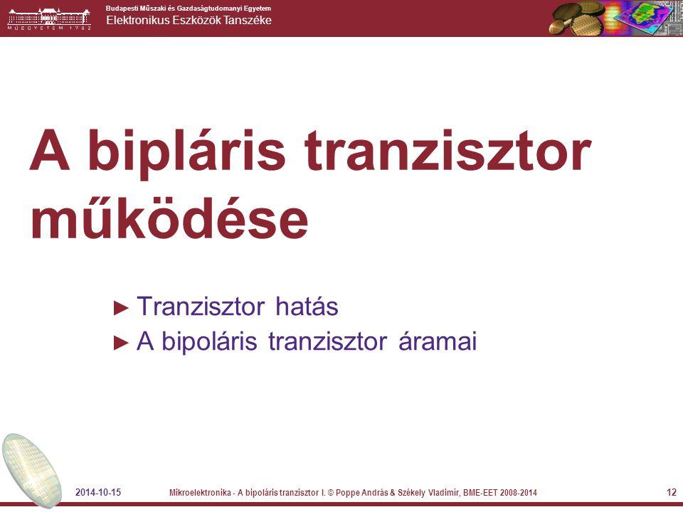A bipláris tranzisztor működése