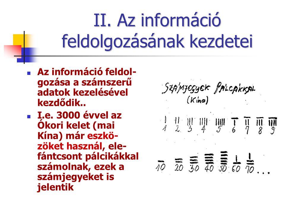 II. Az információ feldolgozásának kezdetei