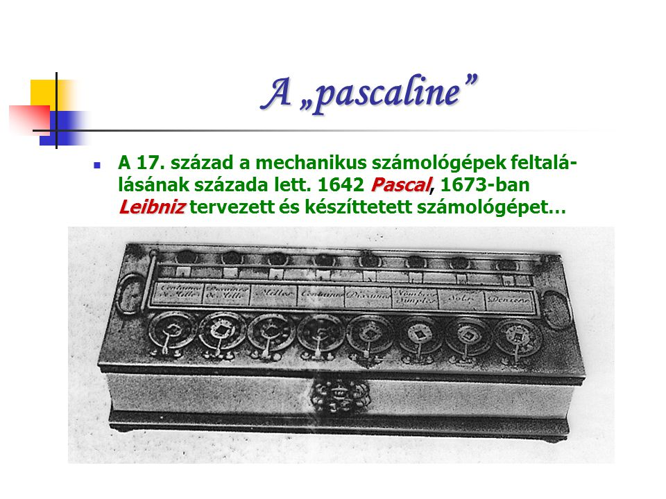 "A ""pascaline"