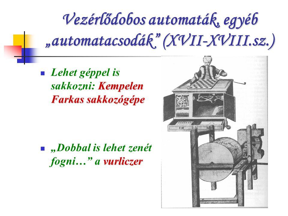 """Vezérlődobos automaták, egyéb """"automatacsodák (XVII-XVIII.sz.)"""
