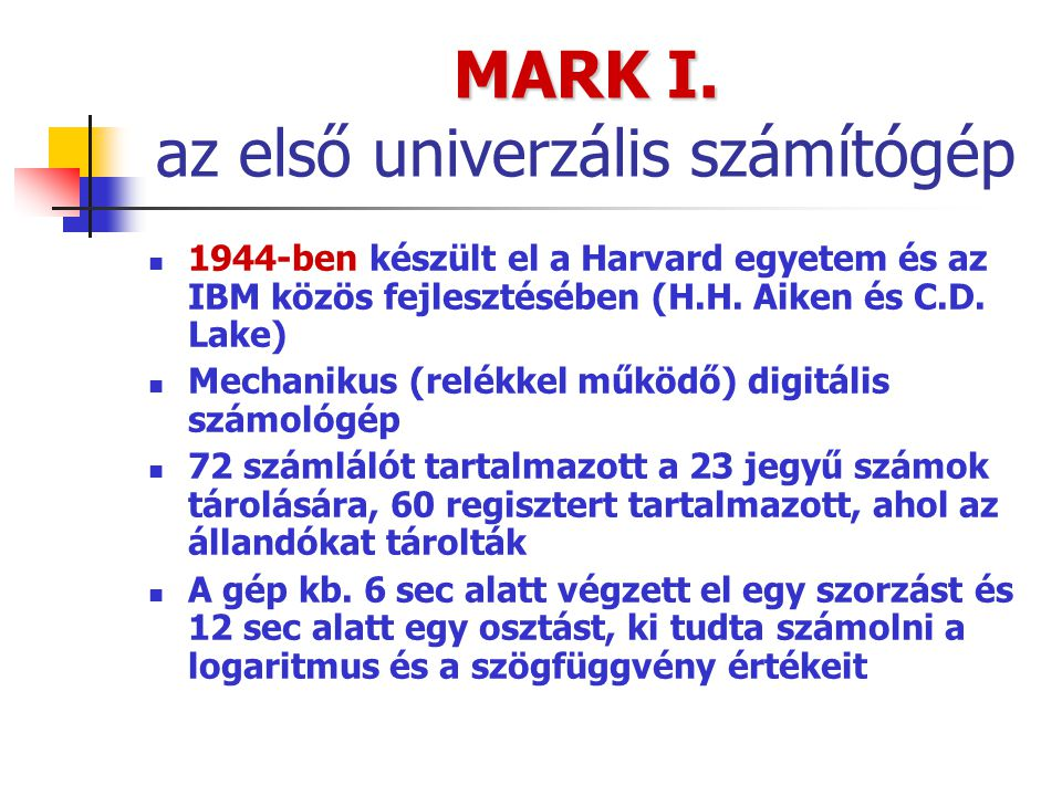 MARK I. az első univerzális számítógép