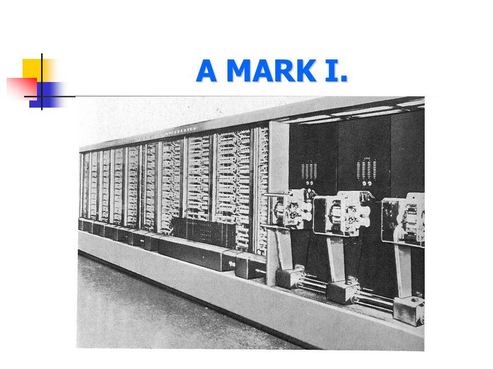 A MARK I.