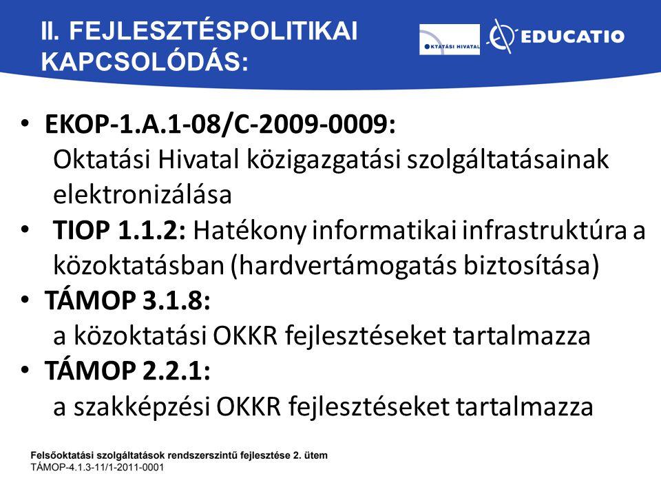 II. Fejlesztéspolitikai kapcsolódás: