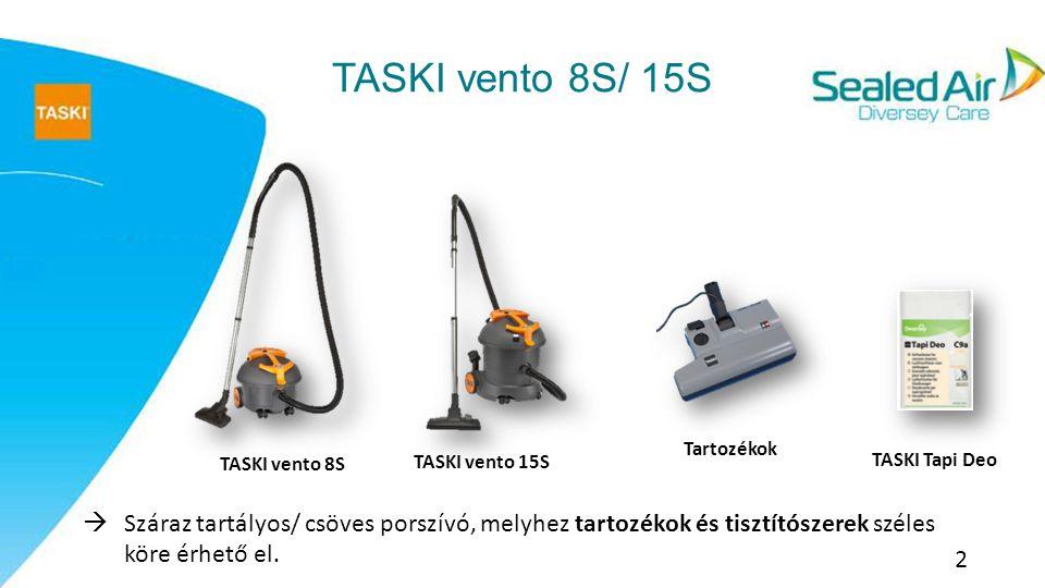 TASKI vento 8S/ 15S Tartozékok. TASKI vento 8S. TASKI vento 15S. TASKI Tapi Deo.