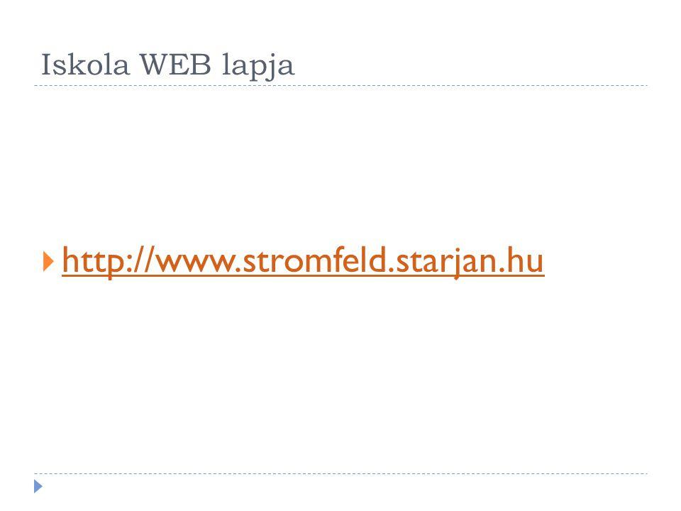 Iskola WEB lapja http://www.stromfeld.starjan.hu