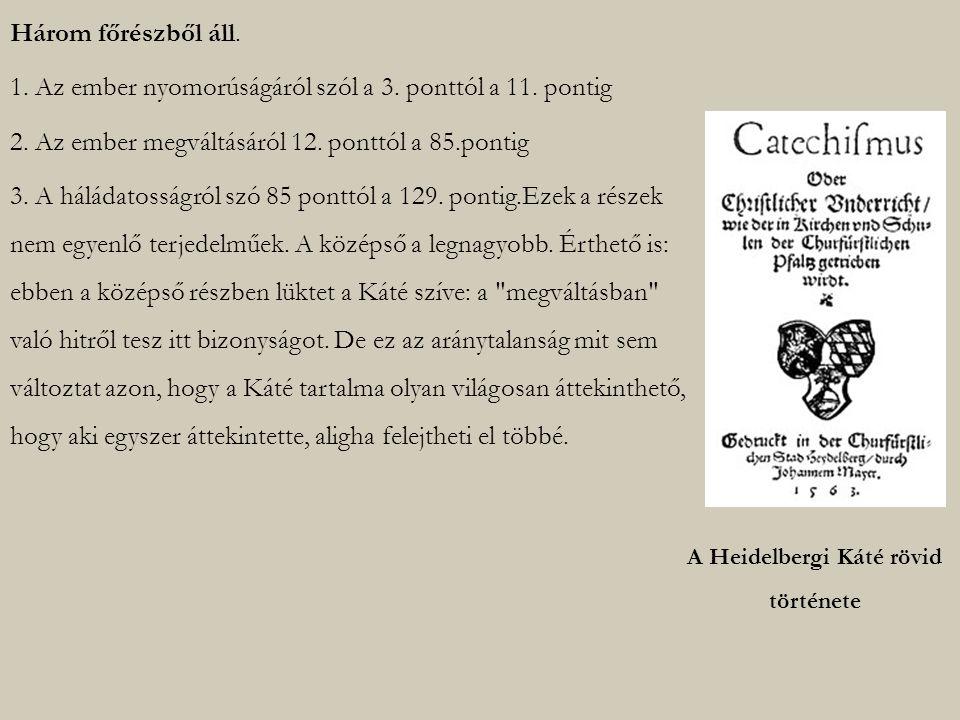 A Heidelbergi Káté rövid története