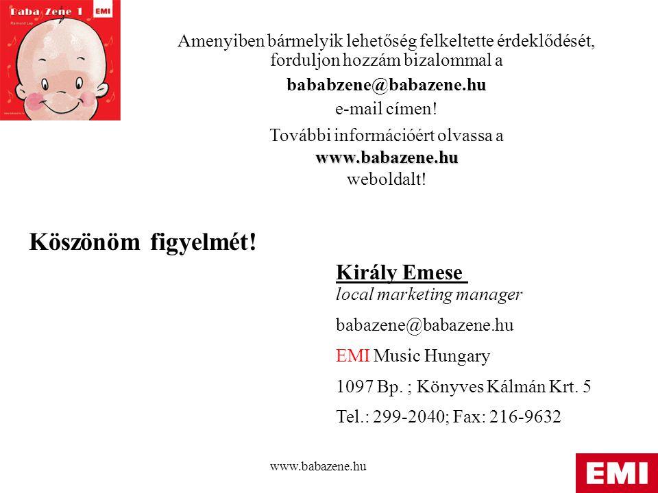 További információért olvassa a www.babazene.hu weboldalt!