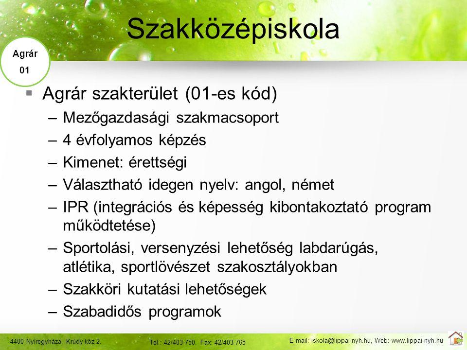 Szakközépiskola Agrár szakterület (01-es kód)