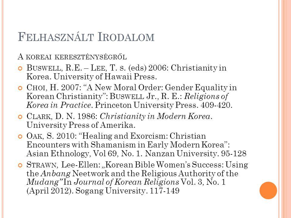 Felhasznált Irodalom A koreai kereszténységről