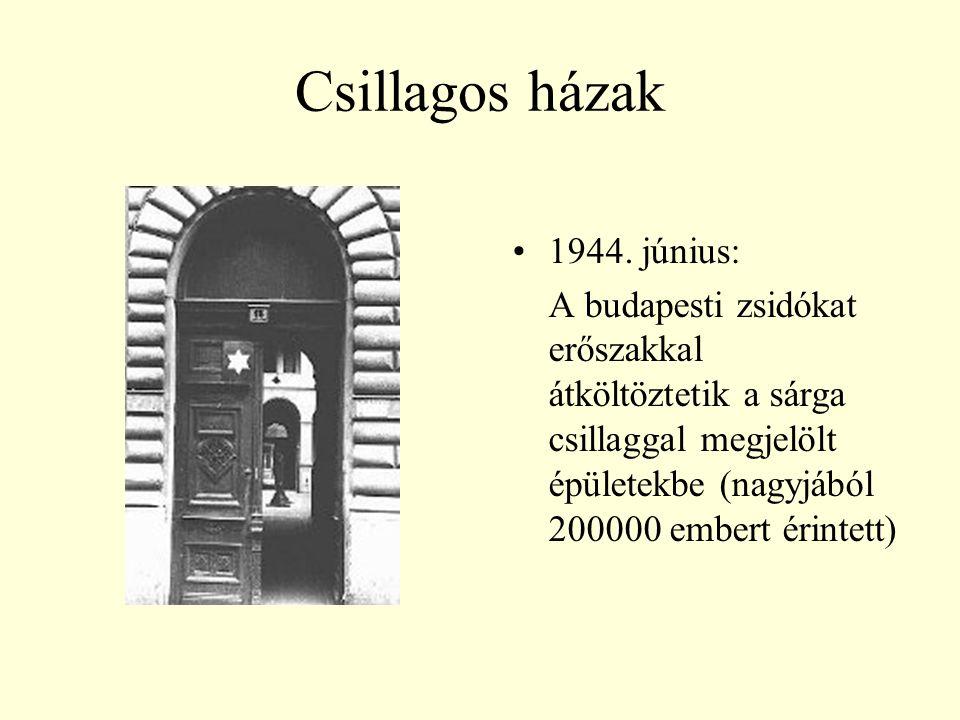 Csillagos házak 1944. június: