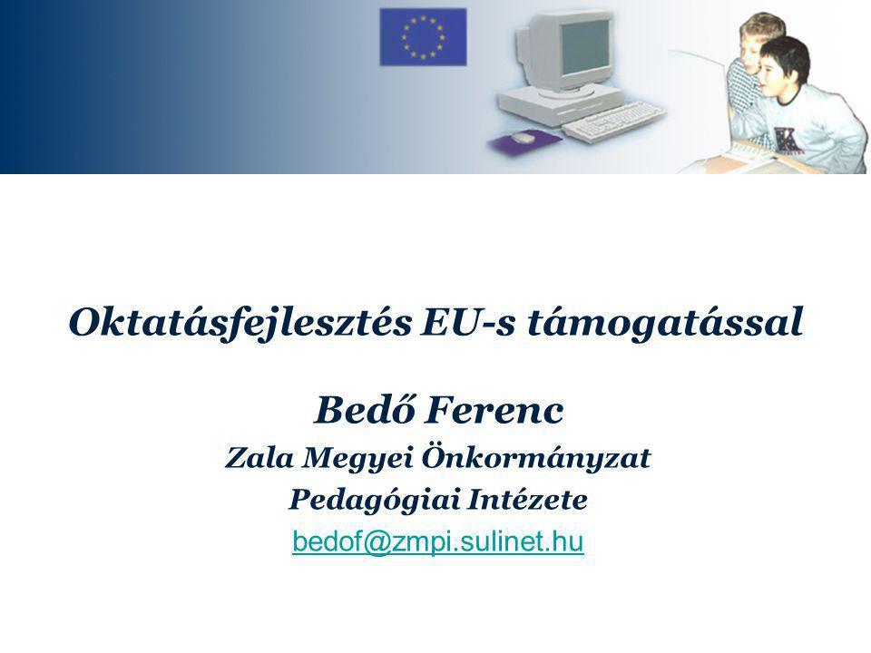 Oktatásfejlesztés EU-s támogatással