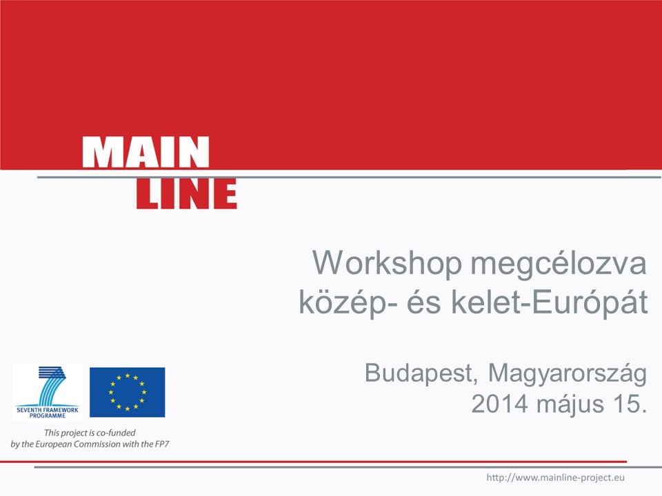 Workshop megcélozva közép- és kelet-Európát Budapest, Magyarország 2014 május 15.