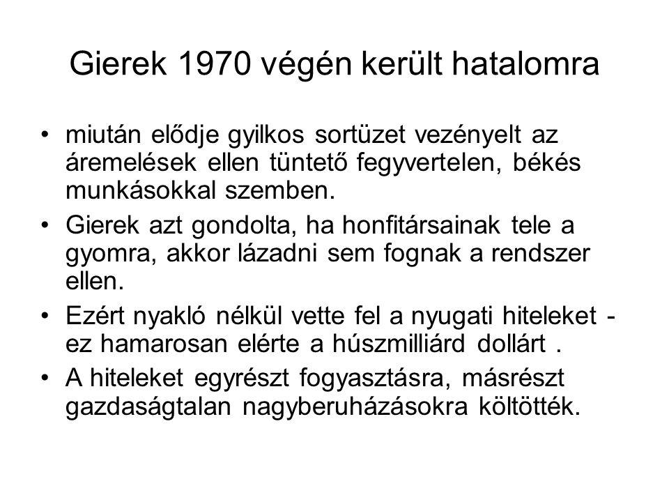 Gierek 1970 végén került hatalomra