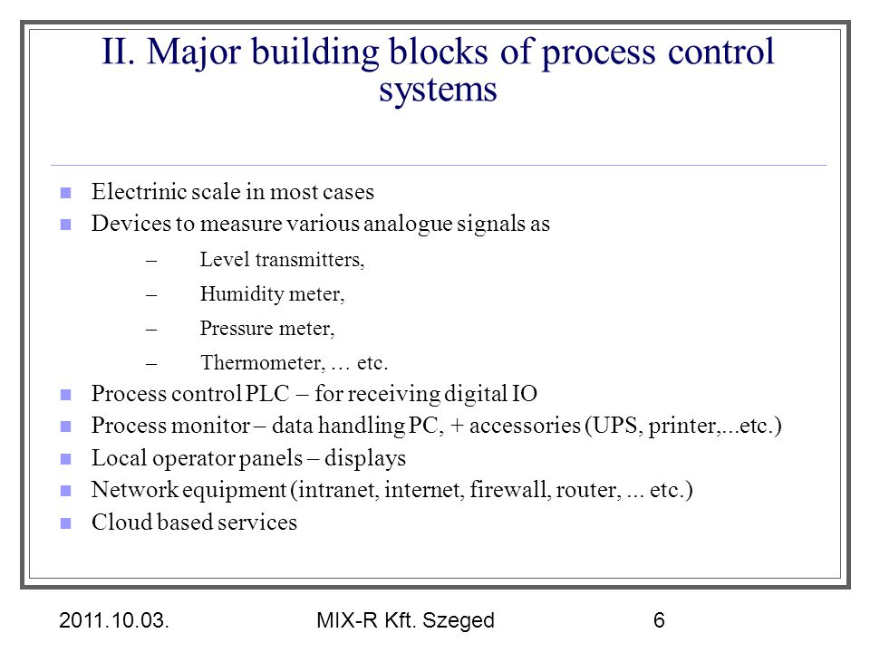 II. Major building blocks of process control systems
