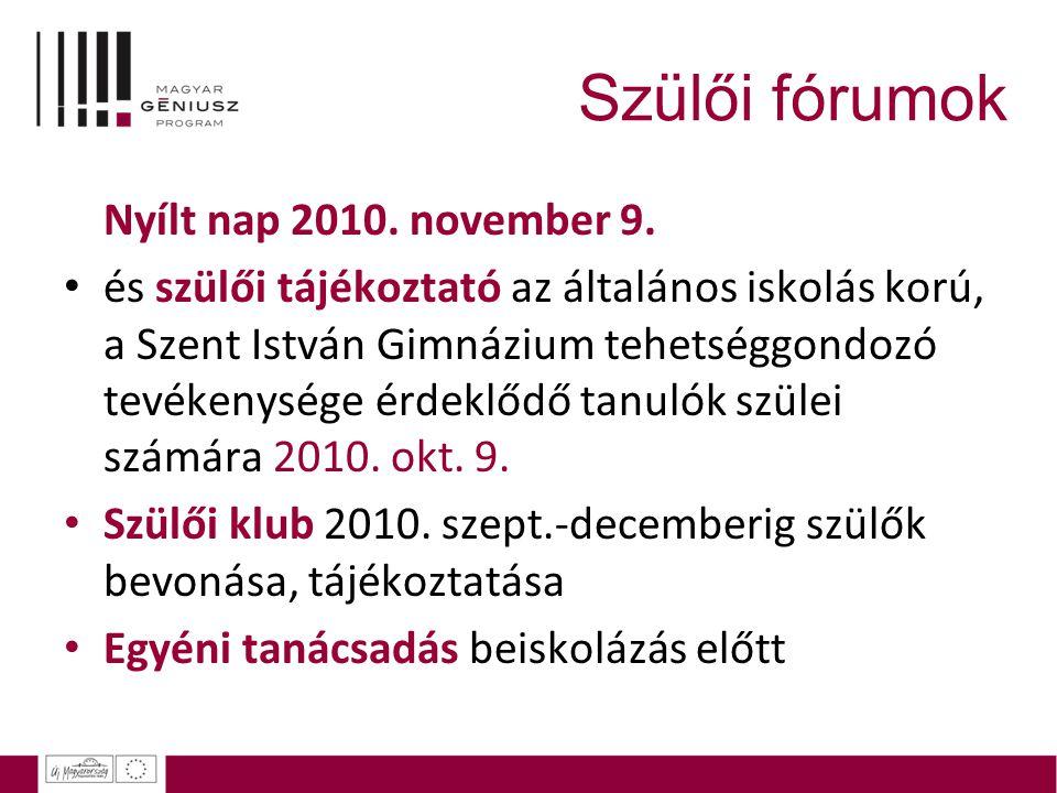 Szülői fórumok Nyílt nap 2010. november 9.