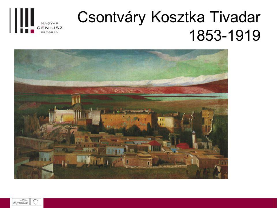 Csontváry Kosztka Tivadar 1853-1919