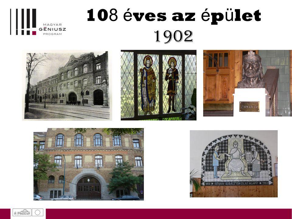 108 éves az épület 1902
