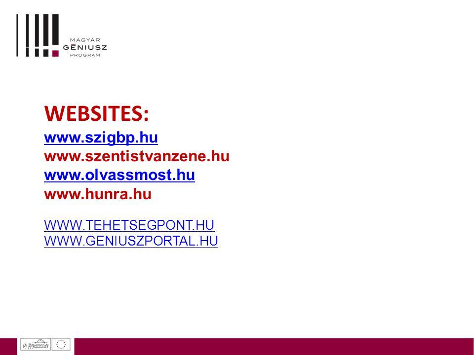 WEBSITES: www.szigbp.hu www.szentistvanzene.hu www.olvassmost.hu