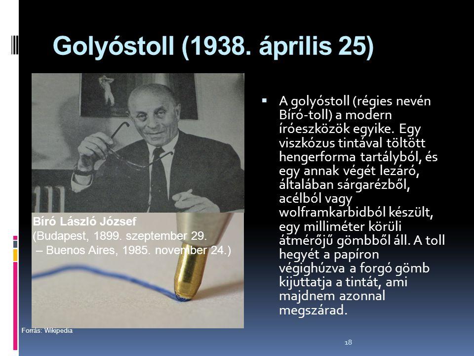 Golyóstoll (1938. április 25)
