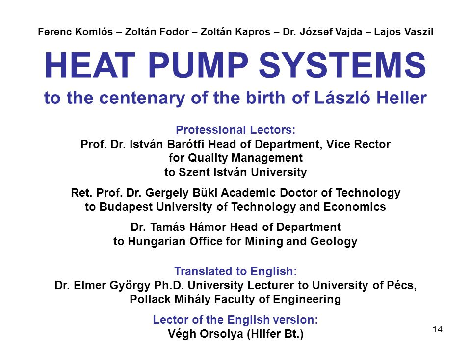 HEAT PUMP SYSTEMS to the centenary of the birth of László Heller