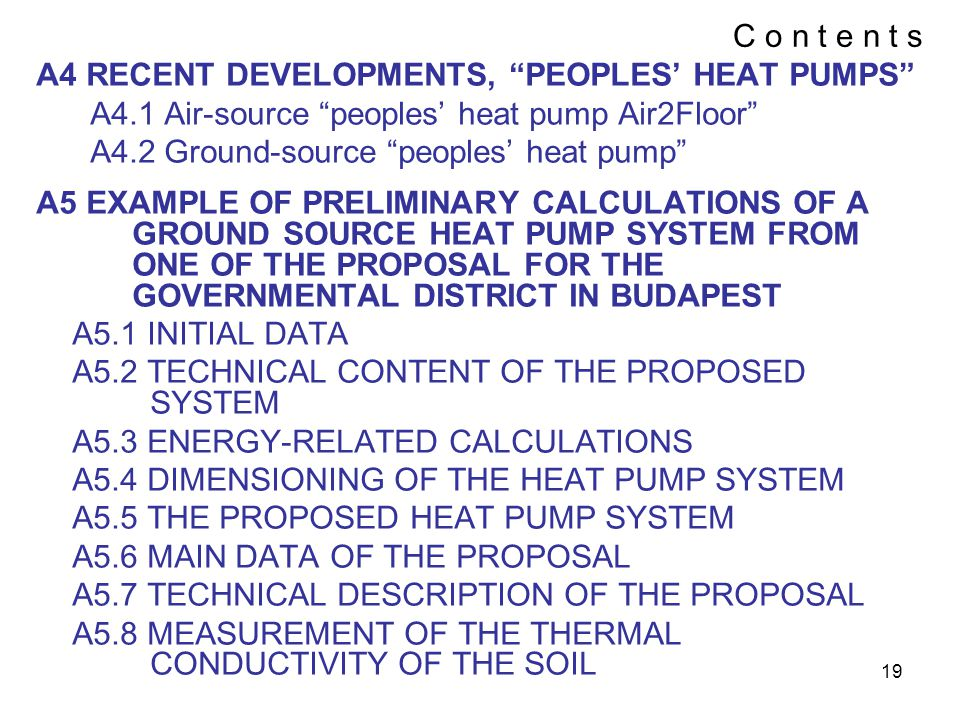 C o n t e n t s A4 RECENT DEVELOPMENTS, PEOPLES' HEAT PUMPS A4.1 Air-source peoples' heat pump Air2Floor