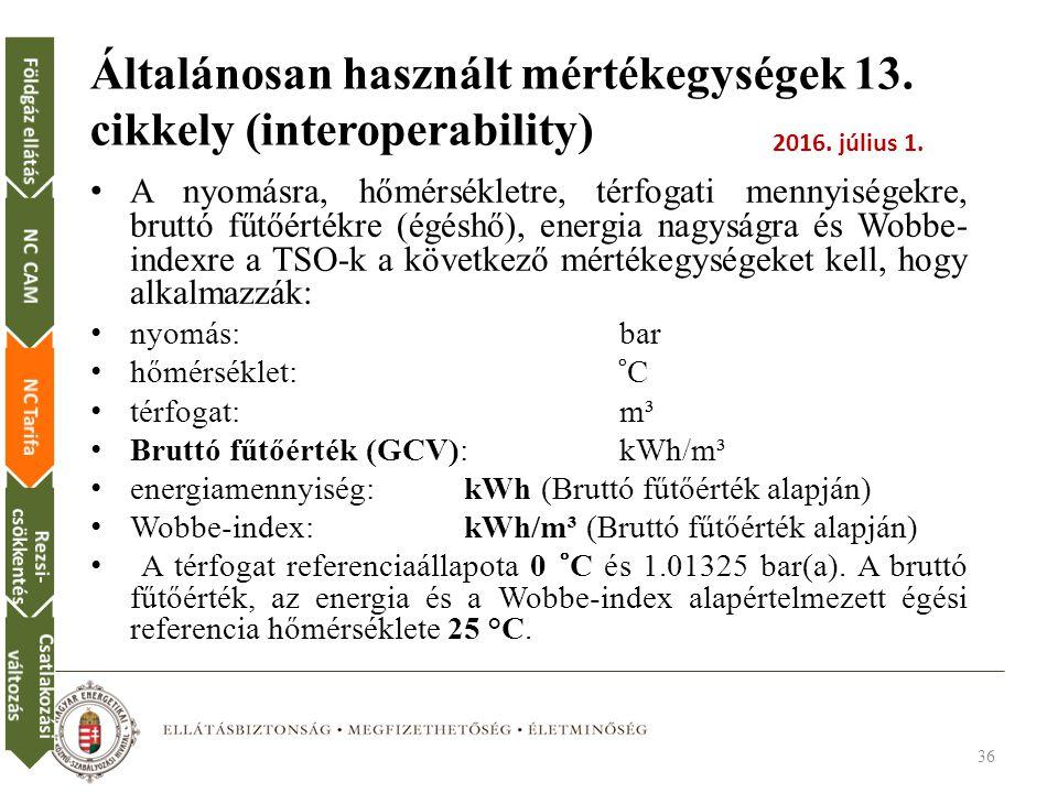 Általánosan használt mértékegységek 13. cikkely (interoperability)