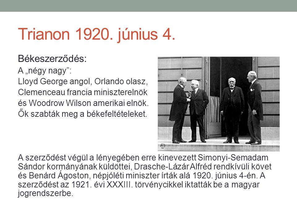 """Trianon 1920. június 4. Békeszerződés: A """"négy nagy :"""