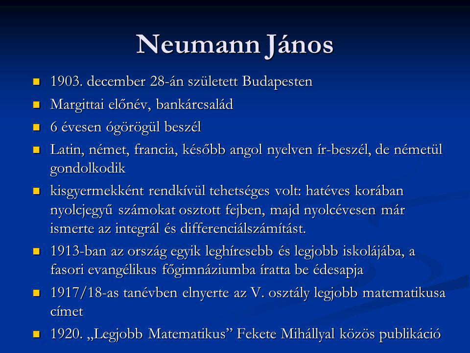 Neumann János 1903. december 28-án született Budapesten