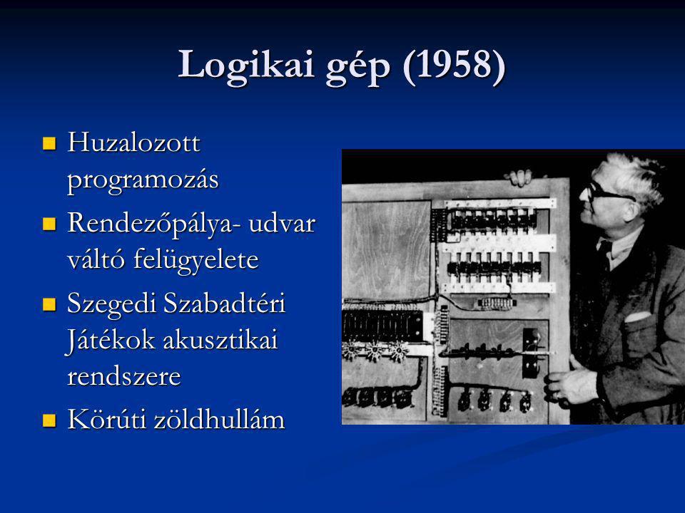 Logikai gép (1958) Huzalozott programozás