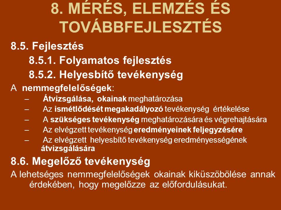 8. MÉRÉS, ELEMZÉS ÉS TOVÁBBFEJLESZTÉS