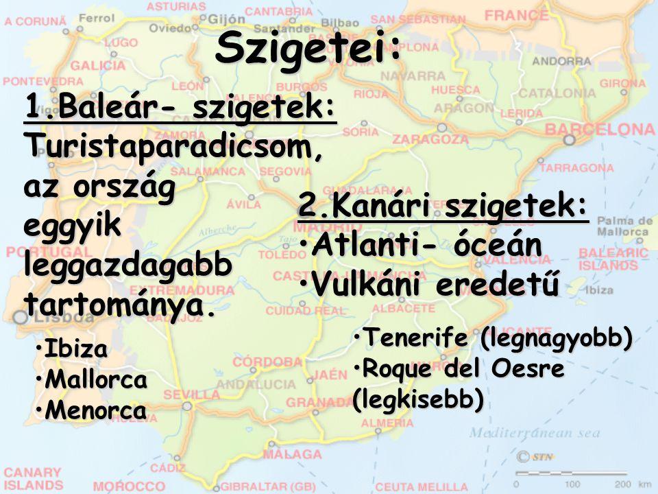 Szigetei: 1.Baleár- szigetek: Turistaparadicsom, az ország