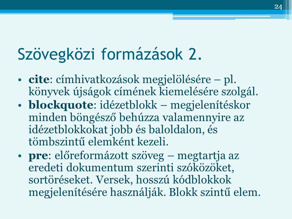 Szövegközi formázások 2.