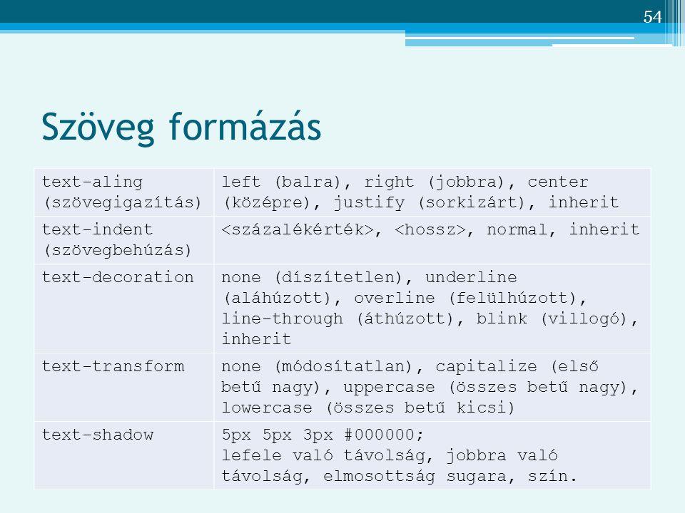Szöveg formázás text-aling (szövegigazítás)