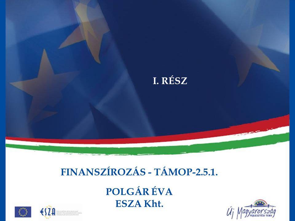 FINANSZÍROZÁS - TÁMOP-2.5.1.