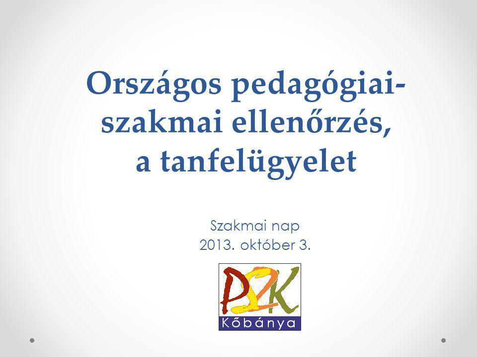 Országos pedagógiai-szakmai ellenőrzés, a tanfelügyelet