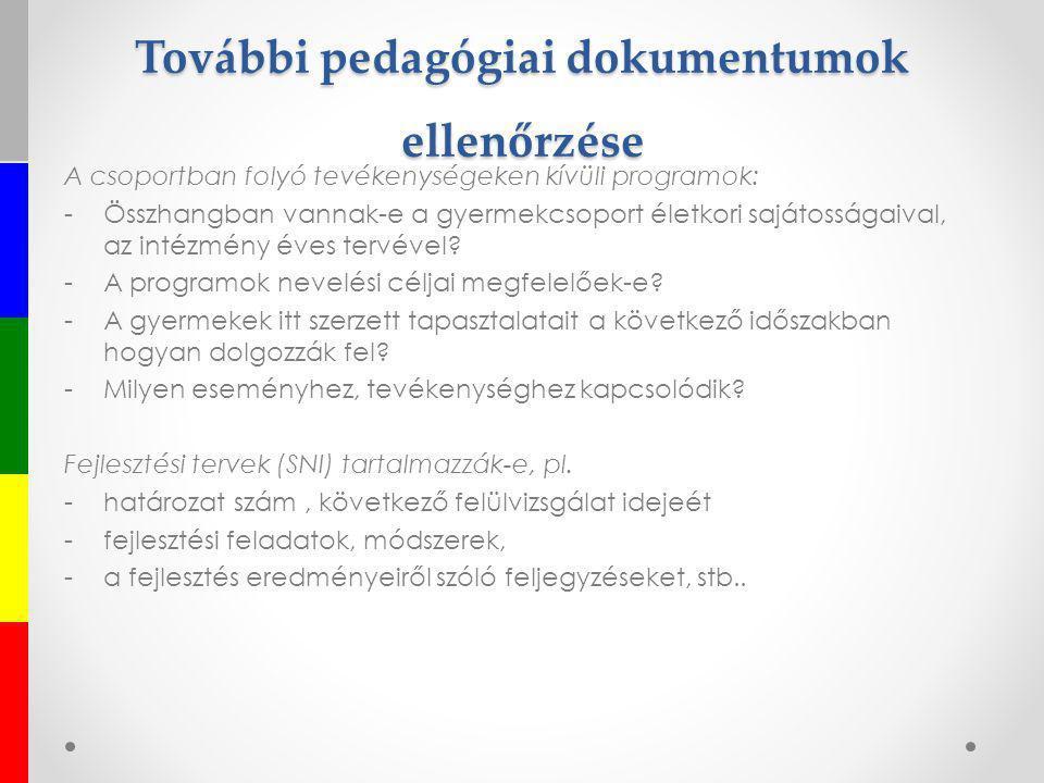 További pedagógiai dokumentumok ellenőrzése