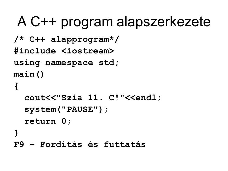 A C++ program alapszerkezete