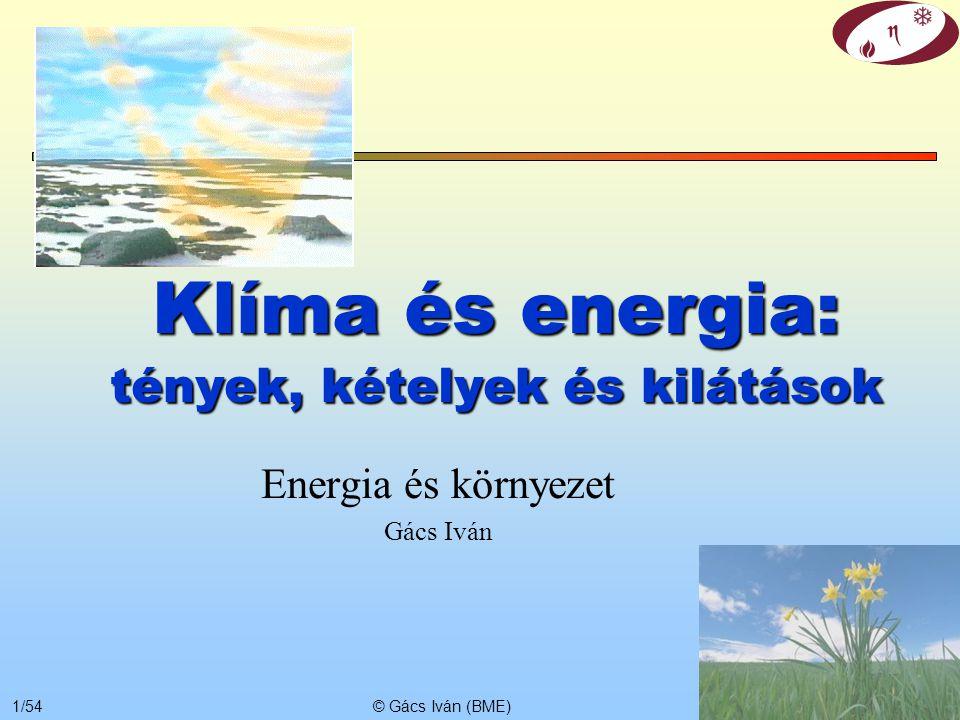 Klíma és energia: tények, kételyek és kilátások