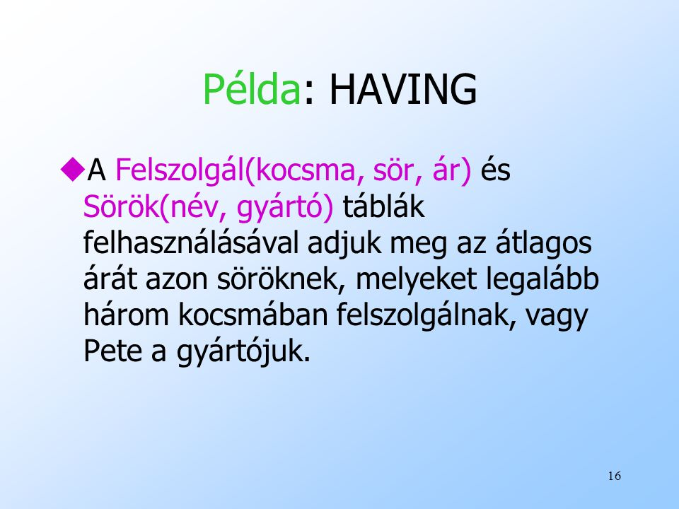 Példa: HAVING