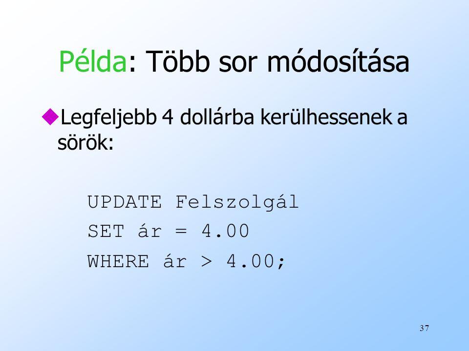 Példa: Több sor módosítása