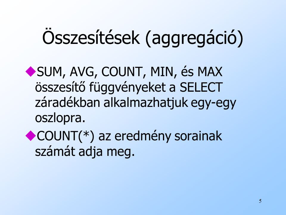 Összesítések (aggregáció)