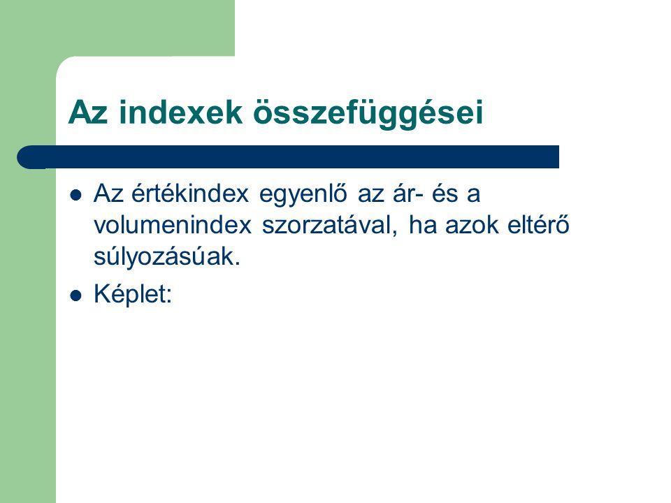 Az indexek összefüggései