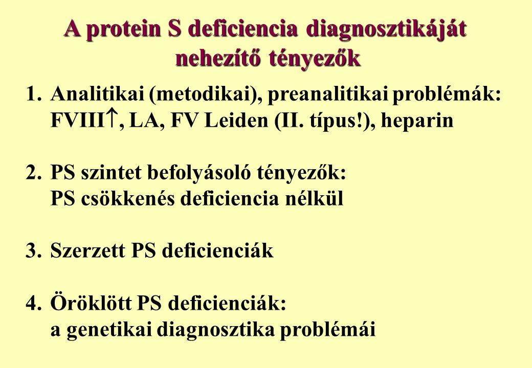 A protein S deficiencia diagnosztikáját