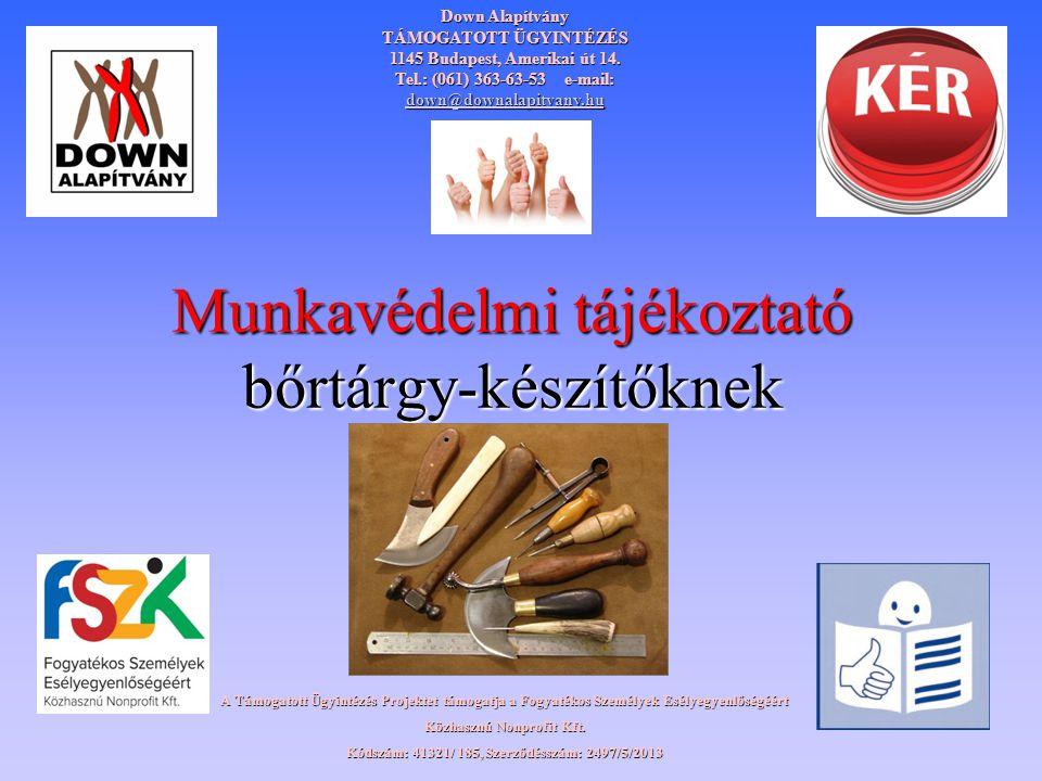 Munkavédelmi tájékoztató bőrtárgy-készítőknek