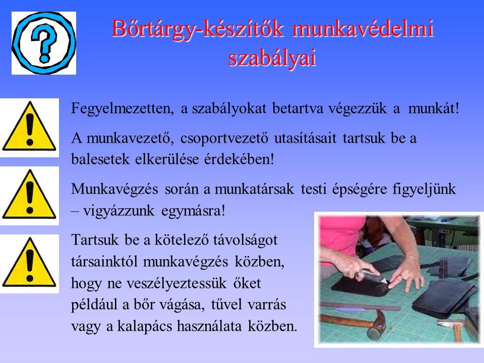 Bőrtárgy-készítők munkavédelmi szabályai