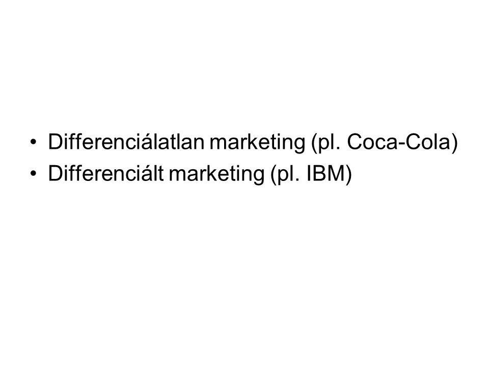 Differenciálatlan marketing (pl. Coca-Cola)